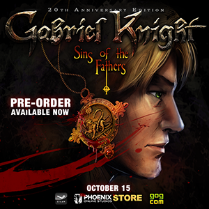 Pre-Order Gabriel Knight Sins of the Fathers 20th Anniversary